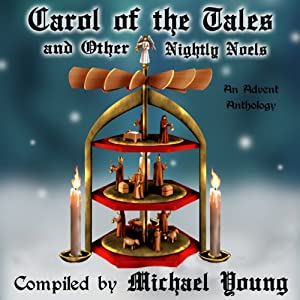 Carol of the Tales and Other Nightly Noels Audiobook