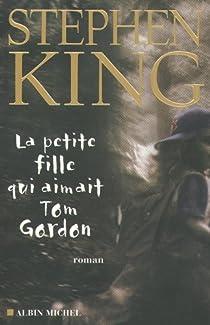 La petite fille qui aimait Tom Gordon  par King