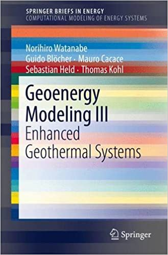 Geoenergy Modeling III: Enhanced Geothermal Systems (SpringerBriefs in Energy)