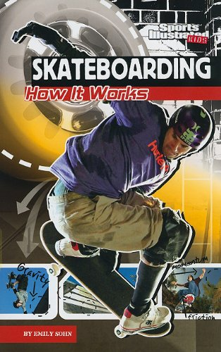 Skateboarding: How It Works (The Science of Sports) (The Science of Sports (Sports Illustrated for Kids)) PDF