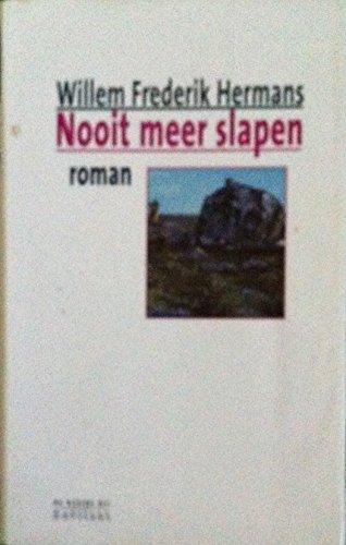 Nooit Meer Slapen: Roman - Hermans, Willem