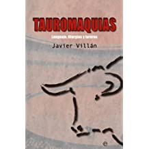 Tauromaquias (Spanish Edition)