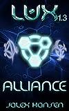 Lux 1.3 Alliance (Lux Series Book 3)