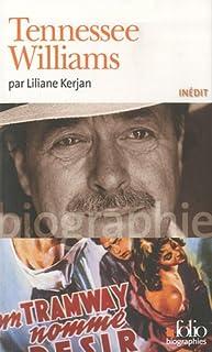 Tennessee Williams, Kerjan, Liliane