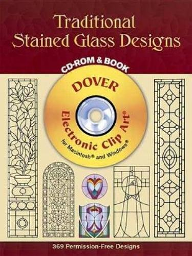 Traditional Stained Glass Designs CD-ROM And Book (Dover Electronic Clip Art)