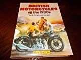 British motorcycles of the 1930s: The A-Z of pre-war marques, from AER through to Zenith (Osprey Collector's Library)