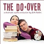 The Do-Over | Erik Sellin