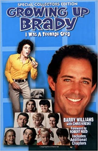 Amazon Com Growing Up Brady I Was A Teenage Greg Special Collector S Edition 9780967378503 Barry Williams Chris Kreski Books