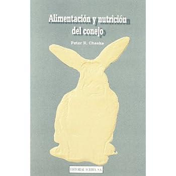 Alimentación y nutrición del conejo