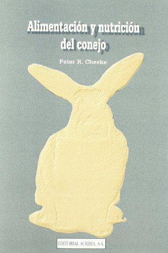 Descargar Libro Alimentación Y Nutrición Del Conejo P. R. Cheeke