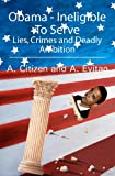 Obama - Ineligible to Serve, A. Citizen and A. Evitan, 1439254001