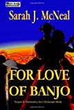 For Love of Banjo, Sarah McNeal, 1499543093