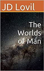 The Worlds of Man