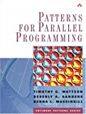 Patterns for Parallel Programming 9780321228116
