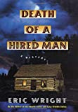 Death of a Hired Man, Eric Wright, 0312268769