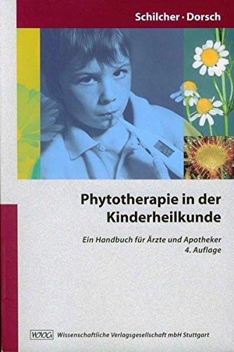 Phytotherapie in der Kinderheilkunde: Ein Handbuch für Ärzte und Apotheker