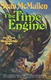 The Time Engine: The Fourth Book of the Moonworlds Saga
