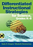 img - for Differentiated Instructional Strategies for Science, Grades K-8 book / textbook / text book