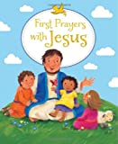 First Prayers with Jesus, Sophie Piper, 0745962874