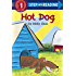 Hot Dog (Step into Reading)