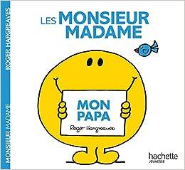 Monsieur Madame Les Mon Papa Roger Hargreaves