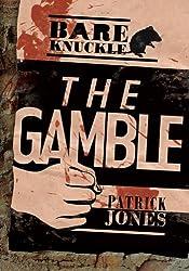 The Gamble (Bareknuckle)