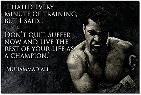 MUHAMMAD ALI CHAMPION QUOTE Boxing Art Silk Poster 12x18 24x36