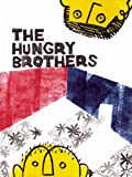 The Hungry Brothers, , 097988411X