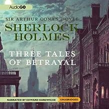 Sherlock Holmes: Tales of Betrayal