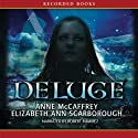 Deluge: Book Three of the Twins of Petaybee Audiobook by Anne McCaffrey, Elizabeth Ann Scarborough Narrated by Robert Ramirez