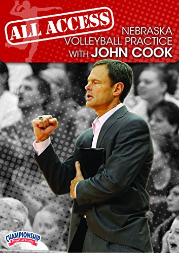 Championship Productions All Access Nebraska Volleyball Practice with John Cook DVD by Championship Productions