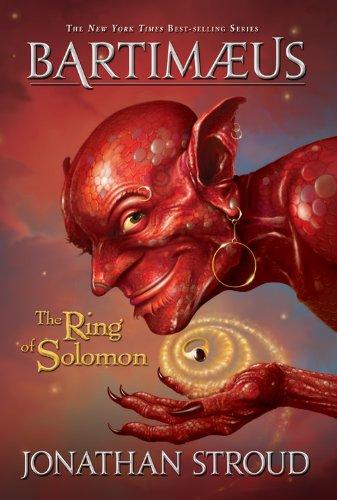 Bartimaeus The Ring of Solomon (A Bartimaeus Novel, Band 4)