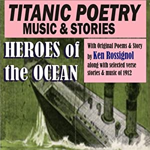 Titanic Poetry, Music & Stories Audiobook
