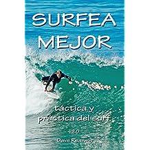 Surfea Mejor - táctica y práctica del surf (Spanish ...
