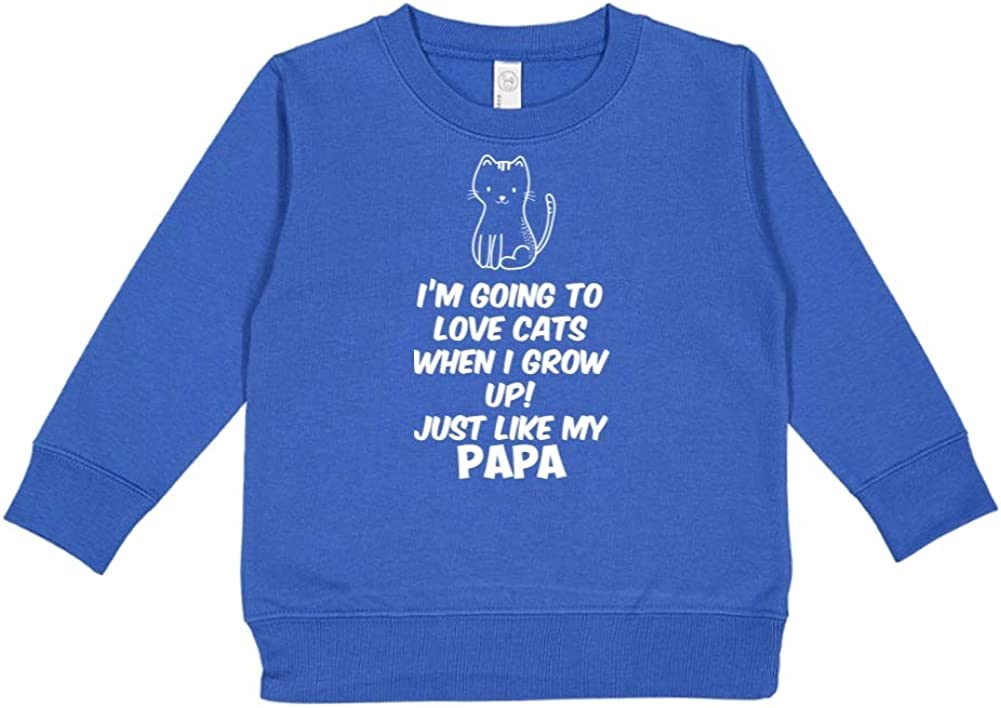 Toddler//Kids Sweatshirt Im Going to Love Cats When I Grow Up Just Like My Papa
