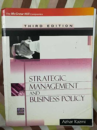 Strategic Management And Business Policy By Azhar Kazmi Ebook Download