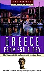 Frommers Greece from $50 a Day (7th Ed.) 7th edition by Bozman, John; McCarthy, Kyle published by Frommers Paperback