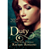 Duty: First Novel of Rhynan (Novels of Rhynan Book 1)