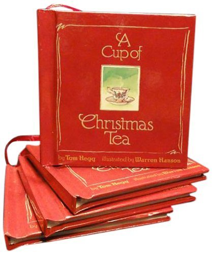 A Cup of Christmas Tea by Hegg, Tom (1982) Hardcover (Of Tea Christmas Cup)