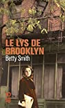 Le lys de Brooklyn par Smith