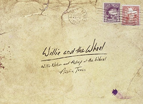 Willie & The Wheel by NELSON,WILLIE