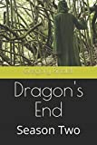 img - for Dragon's End: Season Two book / textbook / text book