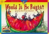 Would It Be Right?, Regina G. Burch, 1574718258