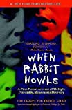 Download BY Troops for Truddi Chase ( Author ) [{ When Rabbit Howls By Troops for Truddi Chase ( Author ) Feb - 05- 2002 ( Paperback ) } ] in PDF ePUB Free Online