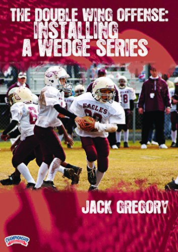 - Championship Productions Jack Gregory-the Double Wing Offense: Installing A Wedge Series DVD