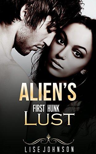 Alien's First Hunk Lust
