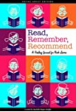 Read, Remember, Recommend: A Reading List Journal for Teens