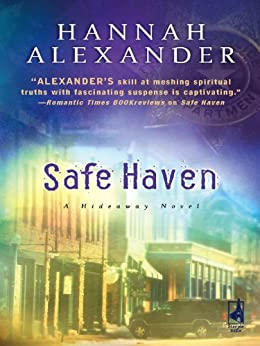 Safe Haven (Hideaway (Steeple Hill)) by [Alexander, Hannah]