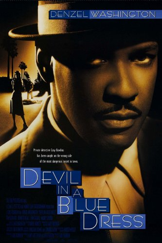 DEVIL IN A BLUE DRESS : Movie Script Screenplay (From the novel by Walter Mosley)