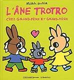 """Afficher """"Trotro L'âne Trotro chez grand-père et grand-mère"""""""